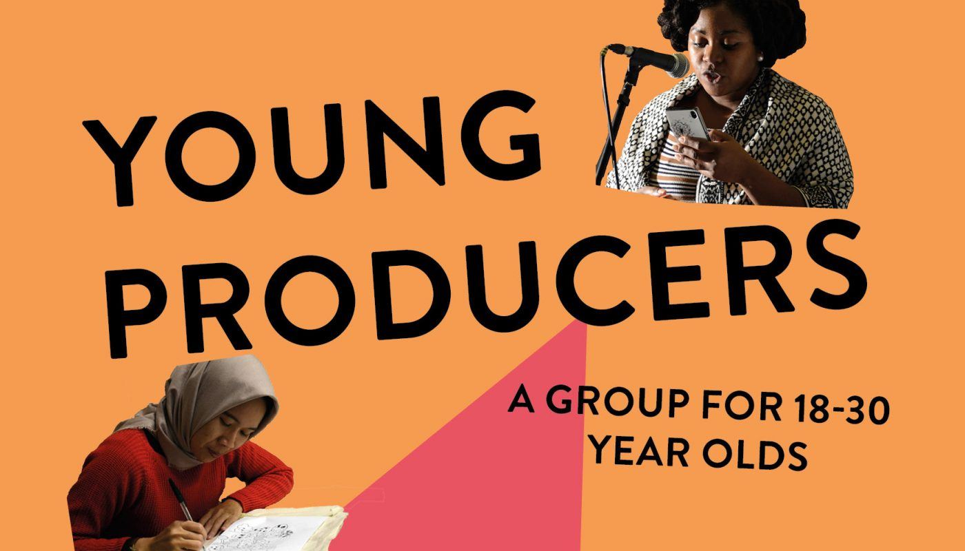 Young Producers - a group for 18-30 year olds