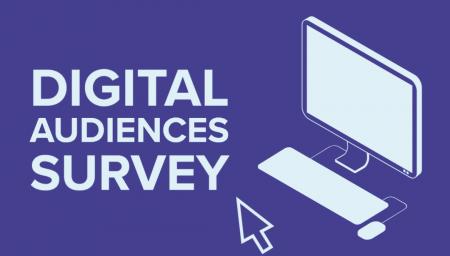 Digital Audiences Survey