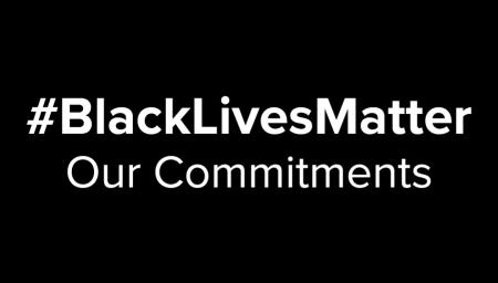 #BlackLivesMatter Our Commitments