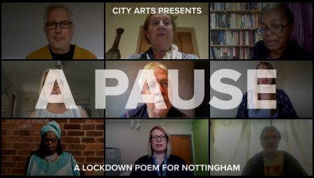 City Arts presents 'A Pause' a lockdown poem for Nottingham