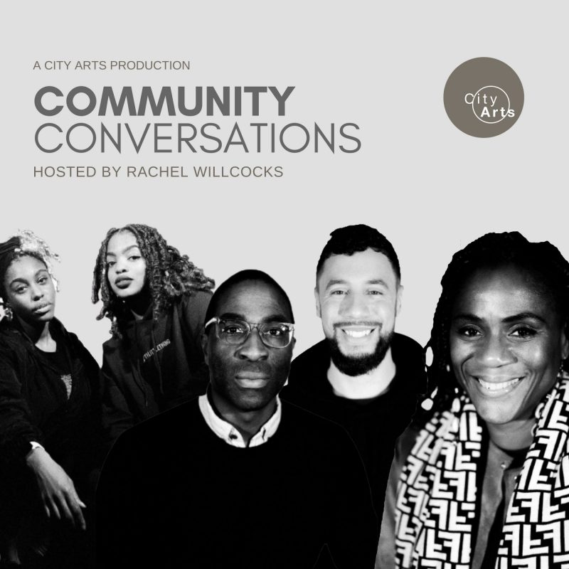 Community Converstions - Hosted by Rachel Willcocks - A City Arts Production