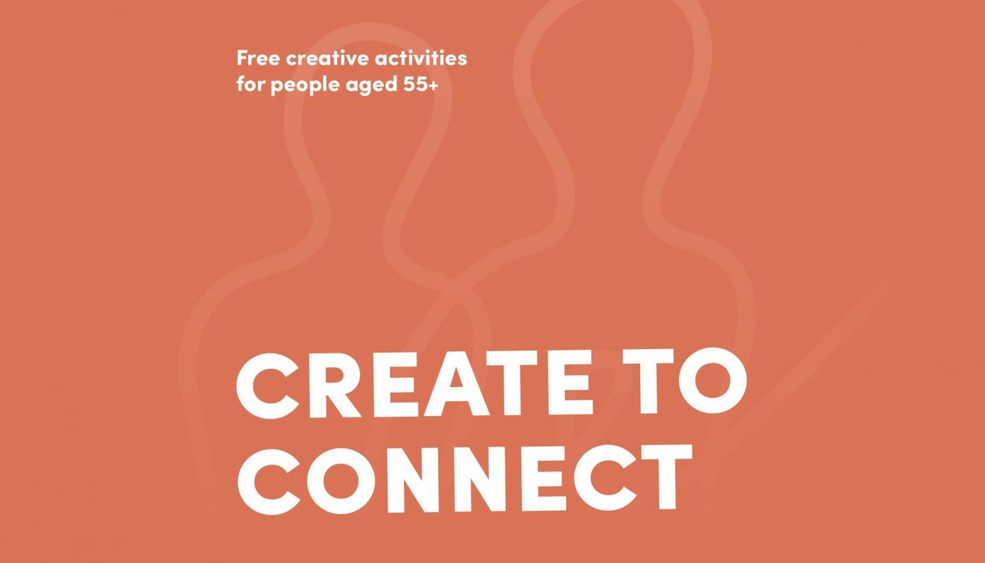 Create to Connect: Free creative activities for people aged 55+
