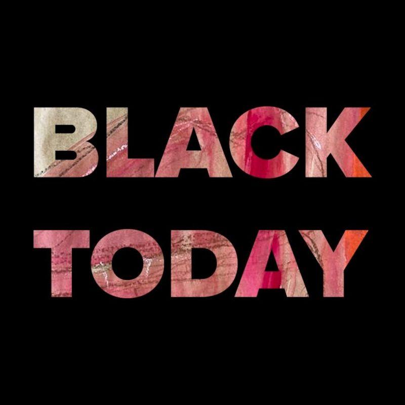 BLACK TODAY